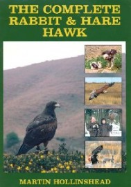 The Complete Rabbit & Hare Hawk by Martin Hollinshead